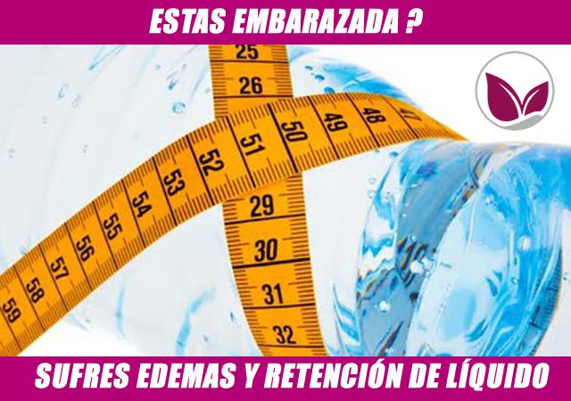 EDEMAS Y RETENCIÓN DE LÍQUIDO EN EL EMBARAZO